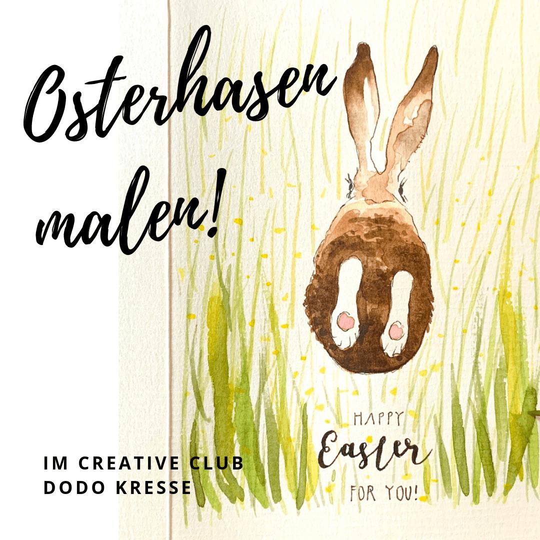 Man sieht einen Osterhasen, gemalt von Dodo Kresse für Creative Club, er ist mit Aquarellfarben koloriert und trägt den Titel: Osterhasen malen.